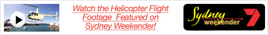 Helicopter Flight Footage Featured on Sydney Weekender!