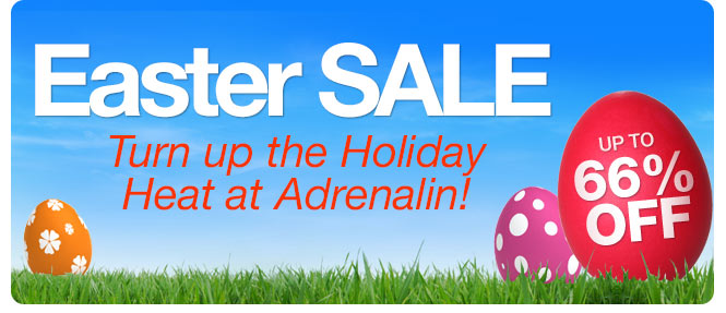Save up to 66% off Easter sale at Adrenalin.com.au